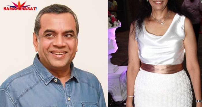 परेश रावल ने की थी इस मिस इंडिया से शादी, पैसों के मामले में अम्बानी से कम नहीं है इनका स्टेटस